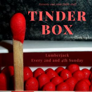 Tinderbox (14-18s) @ Lumberjack | England | United Kingdom