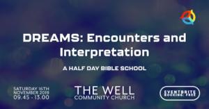 Dreams: Encounters and Interpretation @ The Well Commununity Church